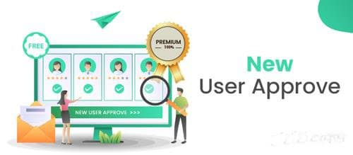 New User Approve Premium v1.8 Nulled